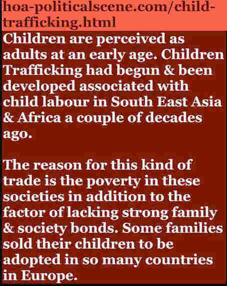hoa-politicalscene.com/child-trafficking.html - Child Trafficking: A quote issue by Sudanese author, columnist, humanitarian activist and journalist Khalid Mohummed Osman to fight it.