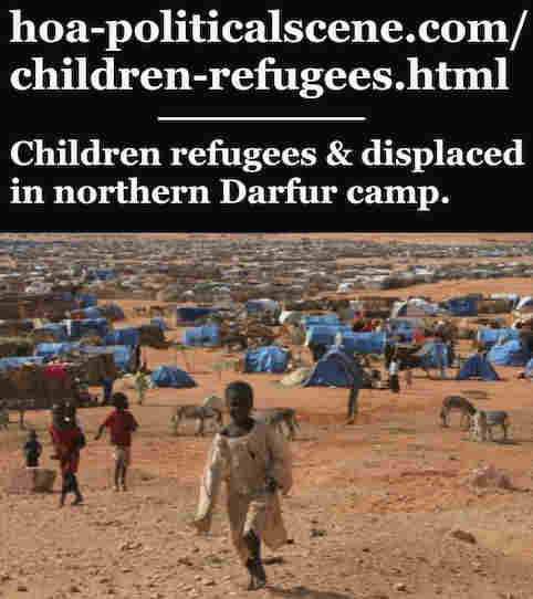 hoa-politicalscene.com/children-refugees.html - Children Refugees and displaced in northern Darfur camp, the outcome of the Janjaweed genocide who are now members of the sovereignty council.