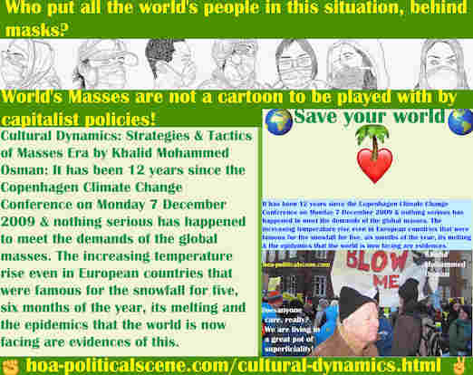 hoa-politicalscene.com/cultural-dynamics.html - Cultural Dynamics: 12 years since the Copenhagen Climate Change Conference on 2009 & nothing serious happened to meet demands of global masses.