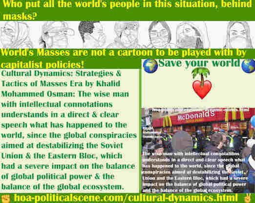 hoa-politicalscene.com/cultural-dynamics.html - Cultural Dynamics: The wise man with intellectual connotations understands in a direct and clear speech what has happened to the world.