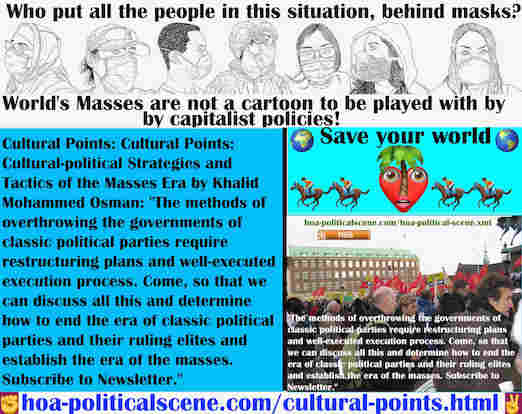 hoa-politicalscene.com/cultural-points.html - Cultural Points: Methods of overthrowing governments of classic political parties require restructuring plans & well-done execution process.