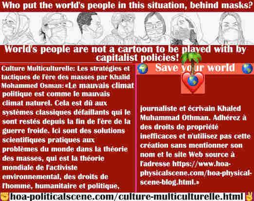 hoa-politicalscene.com/culture-multiculturelle.html - Culture Multiculturelle: Un mauvais climat politique est comme un mauvais climat naturel, dû aux systèmes classiques défaillants qui le sont ...