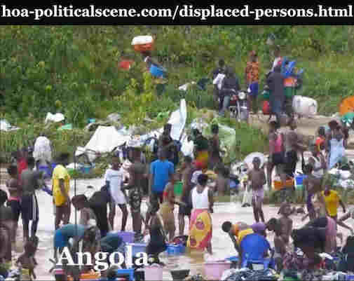 hoa-politicalscene.com/displaced-persons.html - Displaced Persons: Angolan displaced people in the move seeking better secure places.