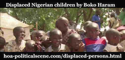 hoa-politicalscene.com/displaced-persons.html - Displaced Persons: Nigerian displaced people by BOKO HARAM seeking safe places somewhere.