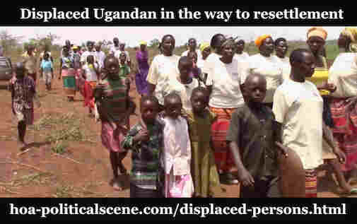 hoa-politicalscene.com/displaced-persons.html - Displaced Persons: Ugandan displaced people.