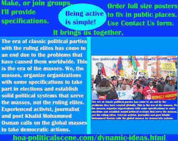 hoa-politicalscene.com/dynamic-ideas.html - Dynamic Ideas: The era of classic political parties with the ruling elites has come to an end due to the problems that have caused them worldwide.
