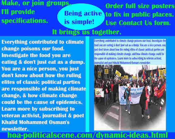 hoa-politicalscene.com/dynamic-ideas.html - Dynamic Ideas: Everything contributed to climate change poisons our food. Investigate the food you are eating.