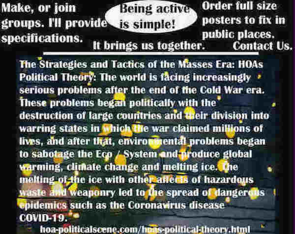 hoa-politicalscene.com/classic-political-systems.html - Strategies & Tactics of Masses Era: Classic Political Systems: World faces increasingly serious problems after Cold War era & climate change.