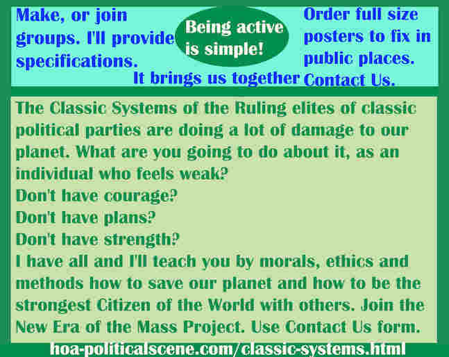 hoa-politicalscene.com/classic-systems.html - Classic Systems: of the Ruling elites of classic political parties  damage to our planet. What are you going to do about it? I teach you.
