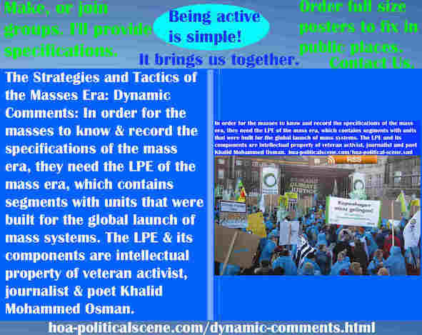 hoa-politicalscene.com/dynamic-comments.html - The Strategies and Tactics of the Masses Era: Dynamic Comments: In order for masses to know & record specifications of mass era, they need LPE.