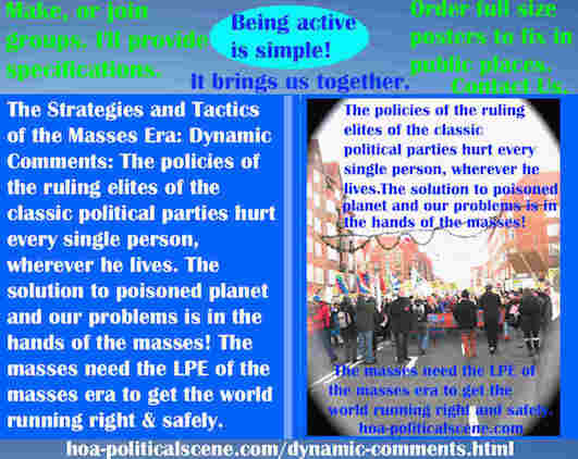 hoa-politicalscene.com/dynamic-comments.html - Strategies & Tactics of Masses Era: Dynamic Comments: Policies of the ruling elites of the classic political parties hurt every single person.