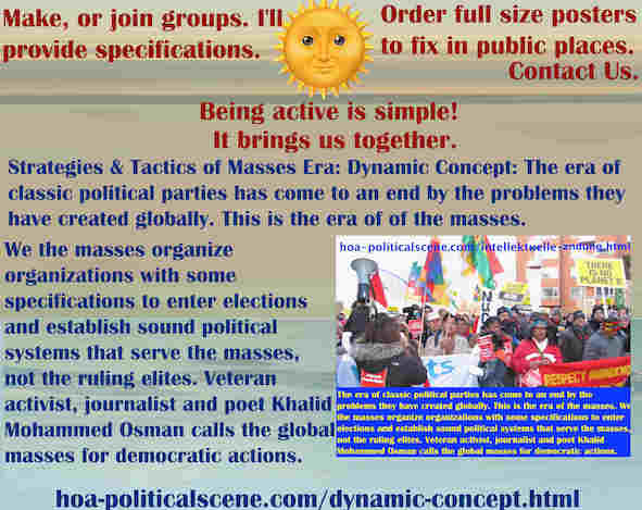 hoa-politicalscene.com/dynamic-concept.html - The Strategies and Tactics of the Masses Era: Dynamic Concept: The era of classic political parties has ended by problems they have created globally.