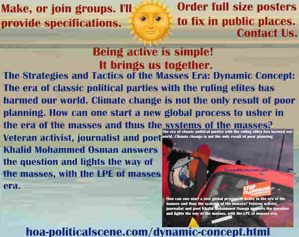 hoa-politicalscene.com/dynamic-concept.html - The Strategies and Tactics of the Masses Era: Dynamic Concept: Era of classic political parties' ruling elites harmed our world. Here is the solution.