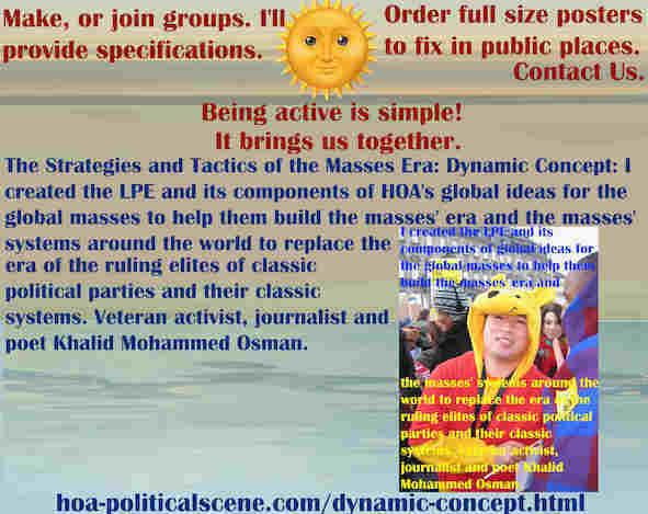 hoa-politicalscene.com/dynamic-concept.html - The Strategies and Tactics of the Masses Era: Dynamic Concept: I created Masses Era strategies & tactics for global masses to help them build masses era.