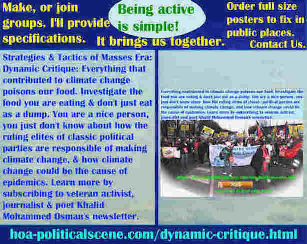 hoa-politicalscene.com/dynamic-critique.html - The Strategies and Tactics of the Masses Era: Dynamic Critique: Climate change poisons our food.