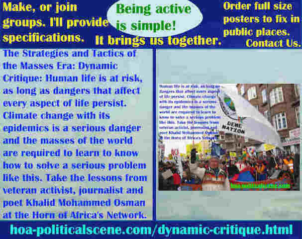 hoa-politicalscene.com/dynamic-critique.html - Strategies & Tactics of Masses Era: Dynamic Critique: Human life is at risk, as long as dangers that affect every aspect of life persist.