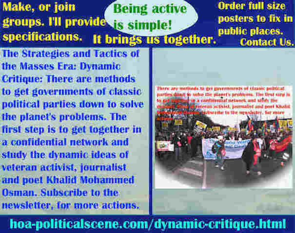hoa-politicalscene.com/dynamic-critique.html - Strategies & Tactics of Masses Era: Dynamic Critique: Methods to get governments of classic political parties down to solve planet's problems.