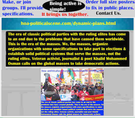 hoa-politicalscene.com/dynamic-plans.html - The Strategies and Tactics of the Masses Era: Dynamic Plans: Era of classic political parties ruling elites has come to an end due to problems they cause.