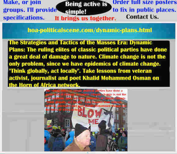 hoa-politicalscene.com/dynamic-plans.html - The Strategies and Tactics of the Masses Era: Dynamic Plans: Ruling elites of classic political parties have done a great deal of damage to nature.