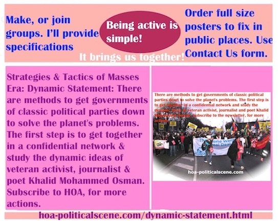 hoa-politicalscene.com/dynamic-statement.html - Strategies & Tactics of Masses Era: Dynamic Statement: Methods to get governments of classic political parties down to solve planet's problems.