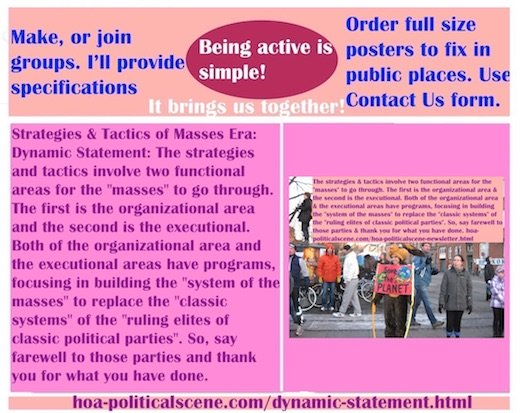 hoa-politicalscene.com/dynamic-statement.html - Strategies & Tactics of Masses Era: Dynamic Statement: Strategies & tactics involve two functional areas, organizational & executional for