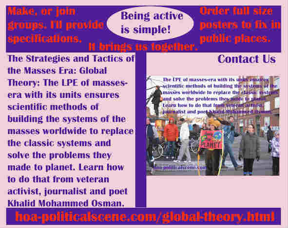 hoa-politicalscene.com/global-theory.html - Strategies & Tactics of Masses Era: Global Theory: The LPE of masses-era with its units ensures scientific methods of building mass systems.