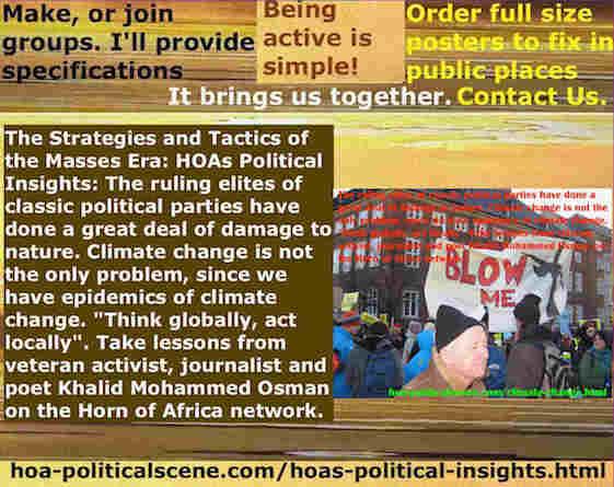 hoa-politicalscene.com/hoas-political-insights.html - Strategies & Tactics of Masses Era: HOA's Political Insights: Ruling elites of classic political parties do a great deal of damage to nature.
