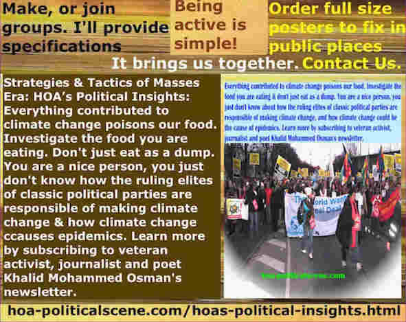 hoa-politicalscene.com/hoas-political-insights.html - Strategies & Tactics of Masses Era: HOA's Political Insights: Everything contributed to climate change poisons our food. Investigate your food.