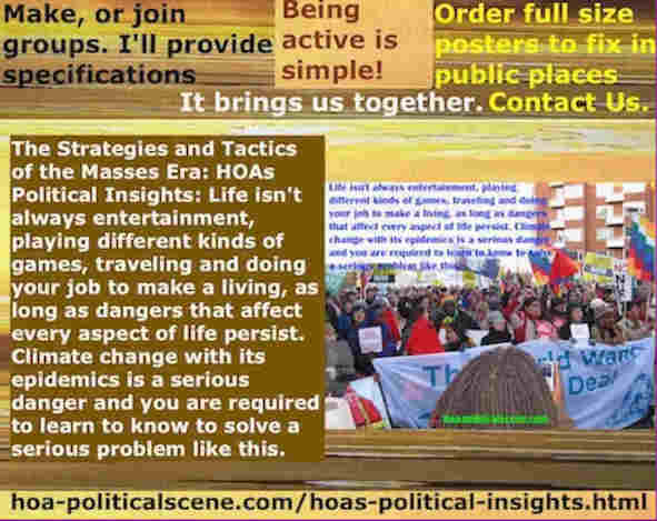 hoa-politicalscene.com/hoas-political-insights.html - Strategies & Tactics of Masses Era: HOA's Political Insights: Life isn't always entertaining, gaming, traveling & doing jobs to make a living.