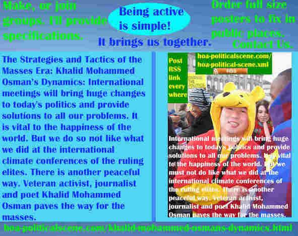 hoa-politicalscene.com/khalid-mohammed-osmans-dynamics.html - Strategies & Tactics of Masses Era: Khalid Mohammed Osman's Dynamics: International meetings will bring huge changes to today's politics.