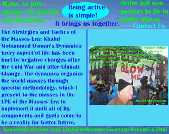 hoa-politicalscene.com/khalid-mohammed-osmans-dynamics.html - Strategies & Tactics of Masses Era: Khalid Mohammed Osman's Dynamics: We are hurt by ending Cold War & Climate Change.