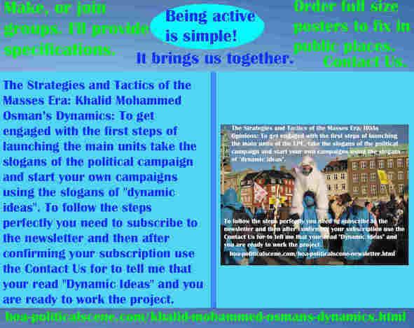 hoa-politicalscene.com/khalid-mohammed-osmans-dynamics.html - Strategies & Tactics of Masses Era: Khalid Mohammed Osman's Dynamics: To get engaged with LPE units, share posters.