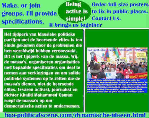 hoa-politicalscene.com/dynamische-ideeen.html - Dynamische ideeën: Het tijdperk van klassieke politieke partijen met de heersende elites is ten einde gekomen door de problemen die hen wereldwijd...