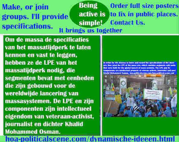 hoa-politicalscene.com/dynamische-ideeen.html - Dynamische ideeën: Om de massa de specificaties van het massatijdperk te laten kennen en vast te leggen, hebben ze de LPE van het massatijdperk nodig...