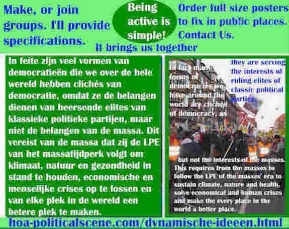 hoa-politicalscene.com/dynamische-ideeen.html - Dynamische ideeën: In feite zijn veel vormen van democratieën die we over de hele wereld hebben clichés van democratie, omdat ze de belangen...