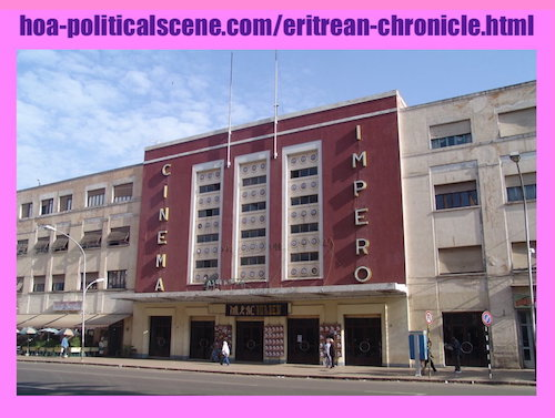 hoa-politicalscene.com/eritrean-chronicle.html - Eritrean Chronicle: Impero Cinema in Asmara on the liberation avenue.