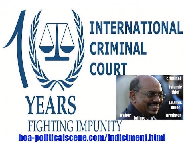 hoa-politicalscene.com/icc.html - ICC: The International Criminal Court shouldn't tolerate a criminal like the sudanese dictator Omar al-Bashir and his criminal predators.