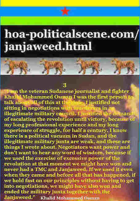 hoa-politicalscene.com/janjaweed.html: Janjaweed: Committed by Janjaeweed: Occupy Sudan الإبادة الجماعية السودانية. Khalid Mohammed Osman's political quotes 3. أقوال سياسية لخالد محمد عثمان.
