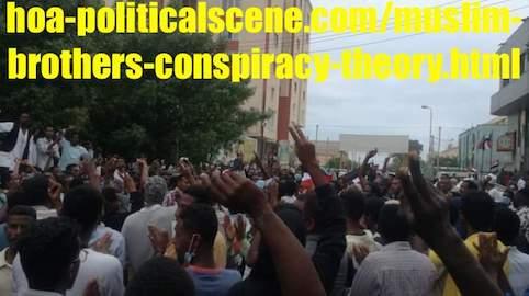 hoa-politicalscene.com/muslim-brothers-conspiracy-theory.html: Muslim Brothers' Conspiracy Theory in Sudan! نظرية المؤامرة للأخوان المسلمين في السودان؟ Sudanese people revolution in January 2019.