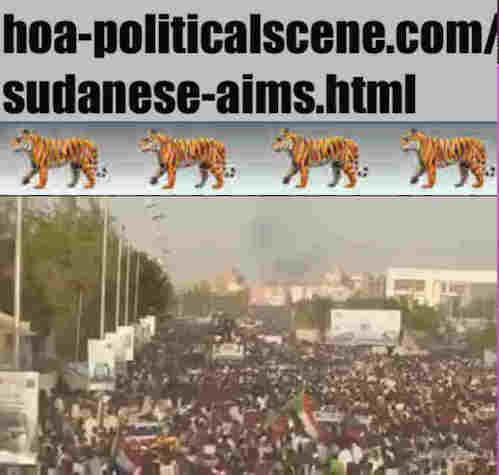 hoa-politicalscene.com/sudanese-aims.html: Sudanese Aims: إستهداف سياسي سوداني. Revolutionary Ideas. نمو الأفكار الثورية، الثورة السودانية. Sudanese uprising, April 2019.