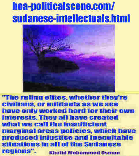 hoa-politicalscene.com/sudanese-intellectuals.html: Are You Sudanese Intellectual?: هل أنت مثقف سوداني؟ Khalid Mohammed Osman's political quotes in English. اقتباس سياسي لخالد محمد عثمان بالانجليزية.