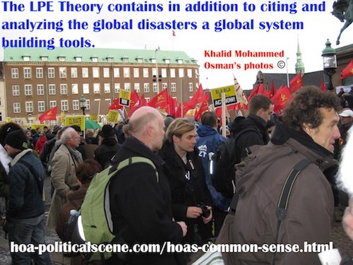 hoa-politicalscene.com/hoas-common-sense.html - HOA's Common Sense: The LPE Theory contains in addition to citing and analyzing the global disasters a global system building tools.