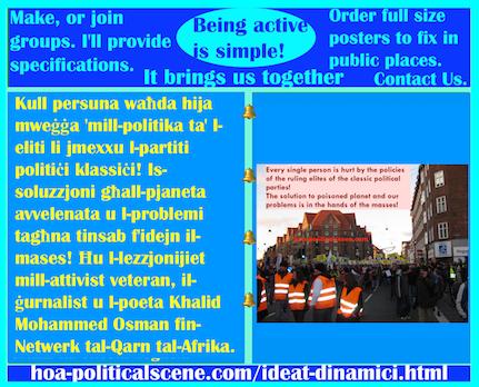 hoa-politicalscene.com/ideat-dinamici.html - Ideat Dinamiċi: Kull persuna waħda hija mweġġa 'mill-politika ta' l-eliti li jmexxu l-partiti politiċi klassiċi! Is-soluzzjoni għall-pjaneta avvelenata ...