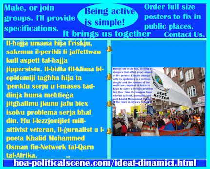 hoa-politicalscene.com/ideat-dinamici.html - Ideat Dinamiċi: Il-ħajja umana hija f'riskju, sakemm il-perikli li jaffettwaw kull aspett tal-ħajja jippersistu. Il-bidla fil-klima bl-epidemiji tagħha ...