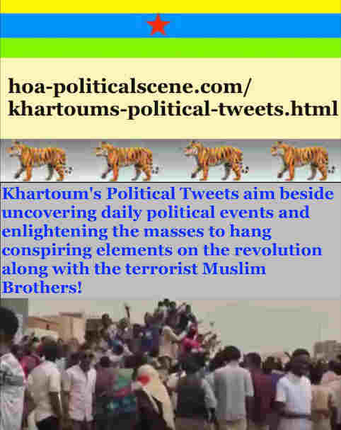 hoa-politicalscene.com/khartoums-political-tweets.html: Khartoum's Political Tweets: A political quote by Sudanese columnist journalist and political analyst Khalid Mohammed Osman in English 787.