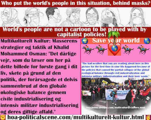 hoa-politicalscene.com/multikulturelt-kultur.html - Multikulturelt Kultur: Det dårlige vejre skete på grund af den politik, der forårsagede et delvis sammenbrud af den globale økologiske balance ...