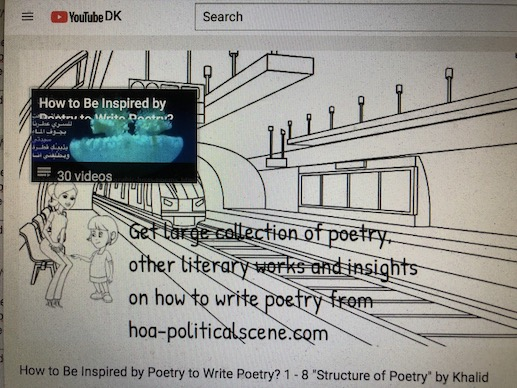 hoa-politicalscene.com/poetic-knowledge.html - Poetic Knowledge: to know what's poetry exactly and how to write it, by veteran activist, journalist and poet Khalid Mohammed Osman.