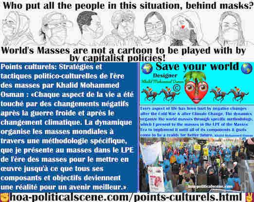 hoa-politicalscene.com/points-culturels.html - Points Culturels: Chaque aspect de la vie est touché par les changements négatifs après la guerre froide et après le changement climatique. La ...
