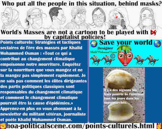 hoa-politicalscene.com/points-culturels.html - Points Culturels: Tout ce qui a contribué au changement climatique empoisonne notre nourriture. Enquêtez sur votre nourriture et abattez votre ...