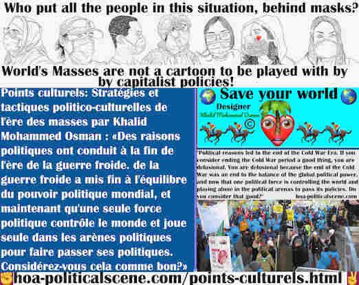 hoa-politicalscene.com/points-culturels.html - Points Culturels: Des raisons politiques ont conduit à la fin de l'ère de la guerre froide, à l'équilibre du pouvoir politique mondial et au ...